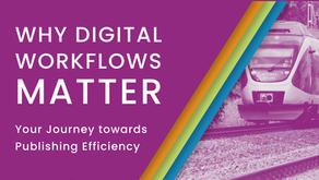 Why Digital Workflows Matter
