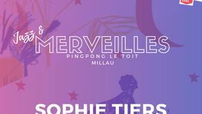 MERVEILLES #4 Sophie Tiers
