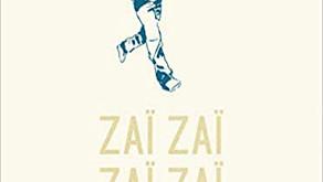 Les petites lectures #8 : Zai Zai Zai Zai