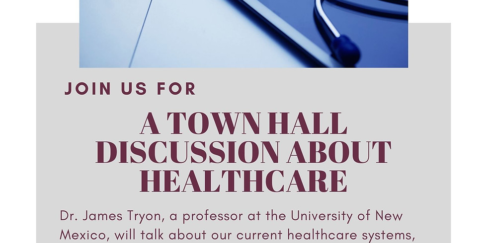 Town Hall Discussion on Healthcare