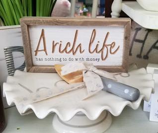 A Rich Life - Home Decor