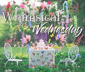 Whimsical Wednesday (1).jpg