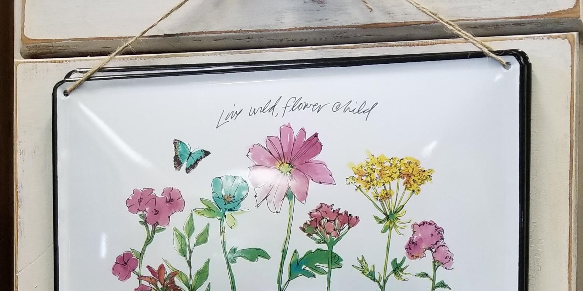 Live Wild, Flower Child - Metal Sign