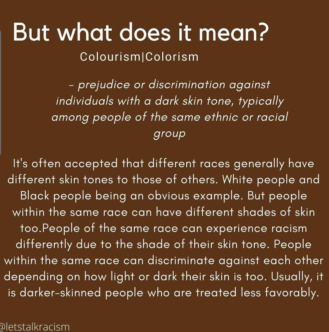 What does Colourism/Colorism mean?