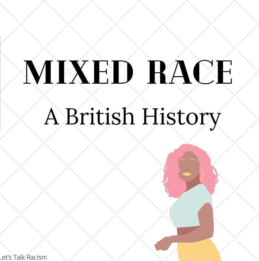 Mixed Race: A British History