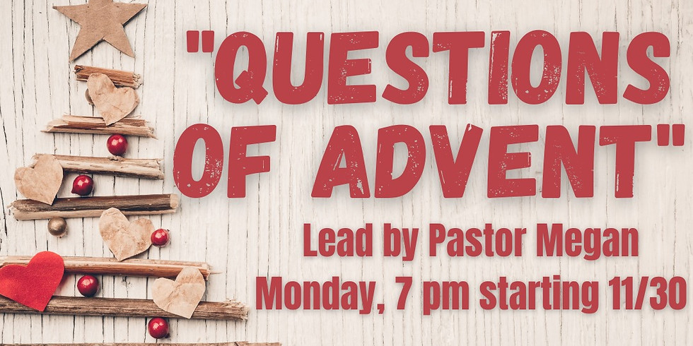"""""""Questions of Advent"""" 