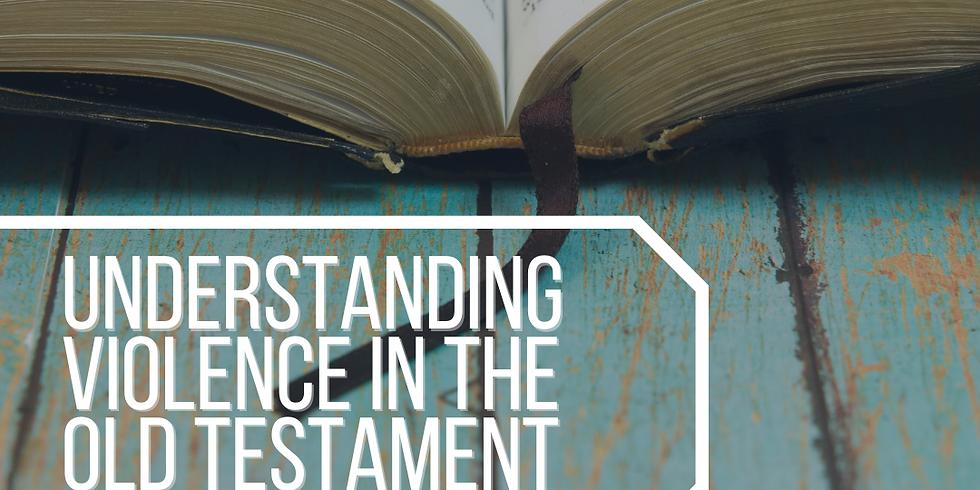 Understanding Violence in the Old Testament || Pastor Megan