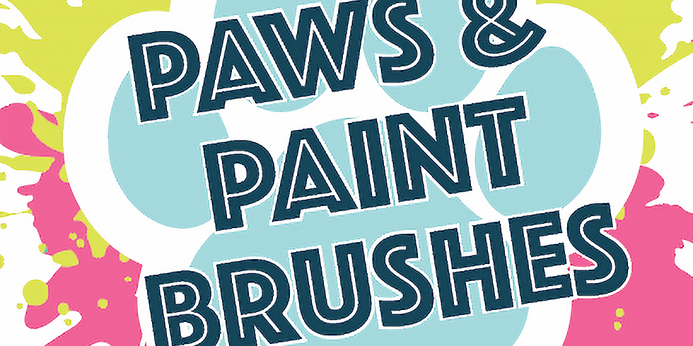 Paws & Paint Brushes - 5/19/19