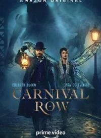 Carnival Row (Season 1) English {Hindi+English Subtitles} 720p [250MB]