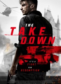 The Take Down (2017) Dual Audio {Hindi-English} 480p HD [350MB]    720p [850MB]