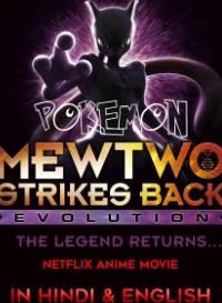 Pokémon: Mewtwo Strikes Back-Evolution (2020) {Hindi-English} 480p [350MB]    720p [850MB]