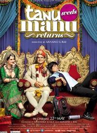 Tanu Weds Manu Returns (2015) Hindi Movie Bluray || 720p [1.15GB] || 1080p [2.1GB]