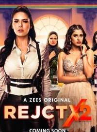 RejctX 2020 (Season 2) Hindi {Zee5 Series} All Episodes WeB-DL 480p [200MB] || 720p [400MB]
