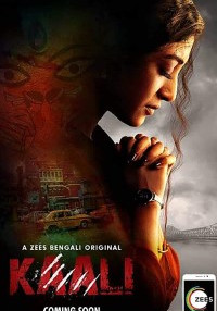 Kaali 2018 (Season 1) Hindi {Zee5 Series} All Episodes WeB-DL     720p [250MB]