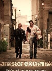 Gangster Exchange (2010) Dual Audio (Hindi-English) 480p [300MB] || 720p [1GB]