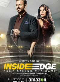 Inside Edge 2018 (Season 1) Hindi {PrimeVideo Series} All Episodes WeB-DL     720p [350MB]