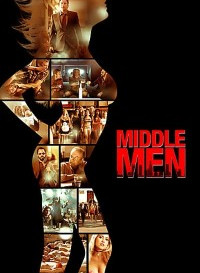 Middle Men (2009) Dual Audio (Hindi-English) 480p [400MB] || 720p [700MB]