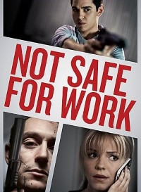 Not Safe for Work (2014) Dual Audio (Hindi-English) 480p [300MB] || 720p [600MB]