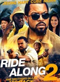 Ride Along 2 (2016) Dual Audio (Hindi-English) 480p [400MB]    720p [1.1GB]