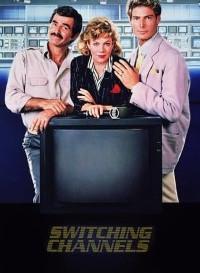 Switching Channels (1988) Dual Audio (Hindi-English) 480p [400MB]    720p [1GB]