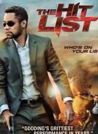 The Hit List (2011) Dual Audio (Hindi-English) 480p [350MB] || 720p [850MB]