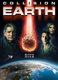 Collision Earth (2020) (English) 480p [300MB] || 720p [800MB]