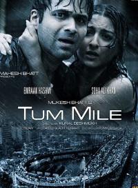 Tum Mile (2009) Hindi Movie Bluray || 720p [1.75GB]