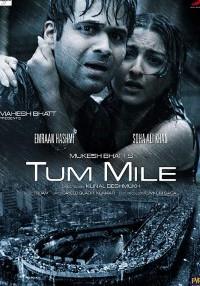 Tum Mile (2009) Hindi Movie Bluray    720p [1.75GB]