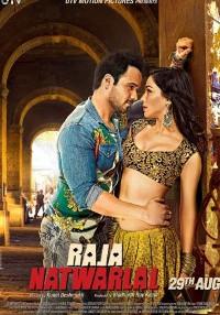Raja Natwarlal (2014) Hindi Movie Bluray    720p [1.5GB]    1080p [2.2GB]