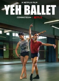 Yeh Ballet (2020) Hindi Movie WEb-DL 480p [370MB]    720p [950MB]    1080p [1.8GB]