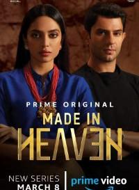 Made in Heaven 2019 (Season 1) Hindi {PrimeVideo Series} All Episodes WeB-DL     720p [400M