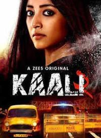 Kaali 2020 (Season 2) Hindi {Zee5 Series} All Episodes WeB-DL  || 720p [300MB]