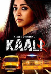 Kaali 2020 (Season 2) Hindi {Zee5 Series} All Episodes WeB-DL     720p [300MB]