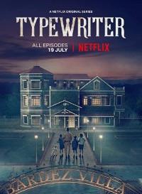 Typewriter 2019(Season 1) Hindi {Netflix Series} All Episodes WeB-DL || 480p [150MB] || 72