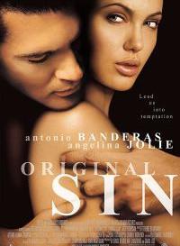 [18+] Original Sin (2001) In English 480p [300MB] || 720p [950MB]