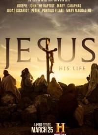 Jesus: His Life (2019) {S01E03 Added} (Hindi-English) 720p (400MB)