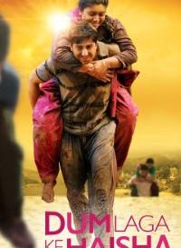 Dum Laga Ke Haisha (2015) Hindi Movie Bluray || 720p [900MB] || 1080p [1.6GB] ||