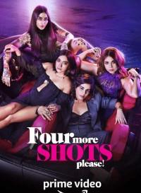 Four More Shots Please 2019 (Season 1) Hindi {PrimeVideo Series} All Episodes WeB-DL     72