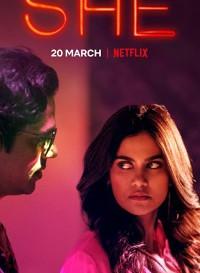 She 2020 (Season 1) Hindi {Netflix Series} All Episodes WeB-DL    720p [500MB]