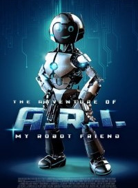 The Adventure of A.R.I. My Robot Friend (2020) (English) 480p [300MB] || 720p [1GB]