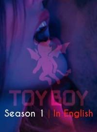 18+ Netflix Toy Boy 2019 (Season 1 Complete) {English Dubbed} 720p WeB-DL HD [450MB]