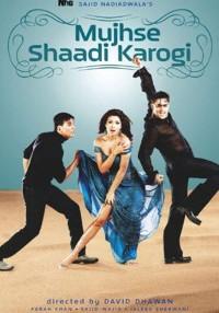 Mujhse Shaadi Karogi (2004) Hindi Movie Bluray    720p [1.7GB]    1080p [5.5GB]