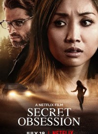 Secret Obsession (2019) Dual Audio (Hindi-English) 480p [300MB]    720p [1GB]