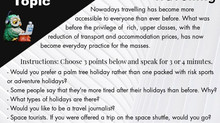 Talking about a Topic - B2 - Holidays and Travelling