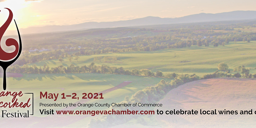 Orange Uncorked Wine Festival May 1st, 2nd