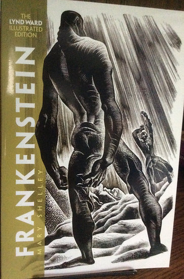 Frankenstein: The Lynd Ward Illustrated Edition Novel by Mary Shelley