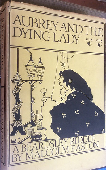Aubrey and the Dying Lady: A Beardsley Riddle Book by Malcolm Easton