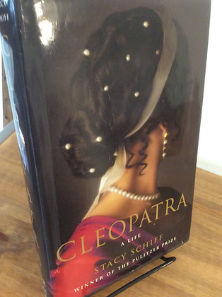 Cleopatra A Life by Stacy Schiff
