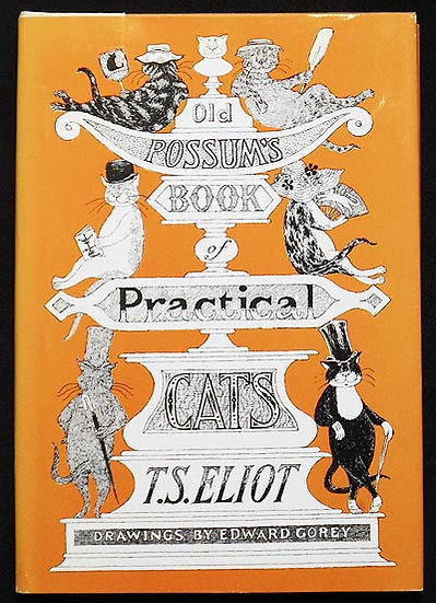 Old Possum's Book of Practical Cats by T. S. Eliot Edward Gorey, Illustrator