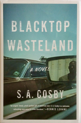 Blacktop Wasteland: A Novel by S. A. Cosby